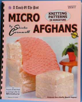 TOPKNIT - Micro Afghans By Shirlee Cornwell